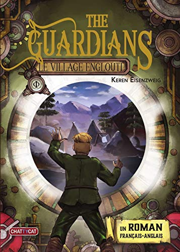 THE GUARDIANS, 01, LE VILLAGE ENGLOUTI